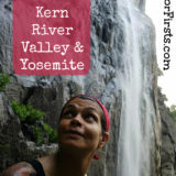 Van Camping! Kern River to Yosemite, California!